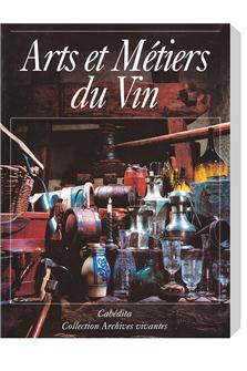 Livre Arts et Métiers du Vin