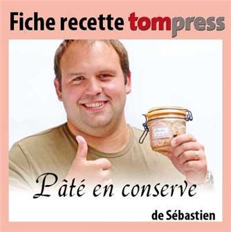 Recette du pâté en conserve de Sébastien
