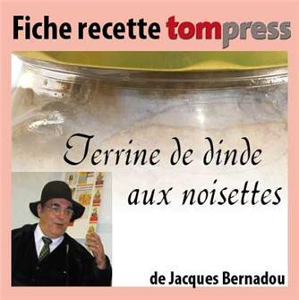 Recette de la terrine de dinde aux noisettes de Jacques Bernadou