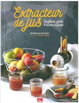 Extracteur de jus - confiture gelée et beurre de fruits
